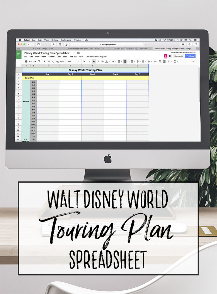 Customizable Walt Disney World Touring Plan Spreadsheet - Dream Plan Fly