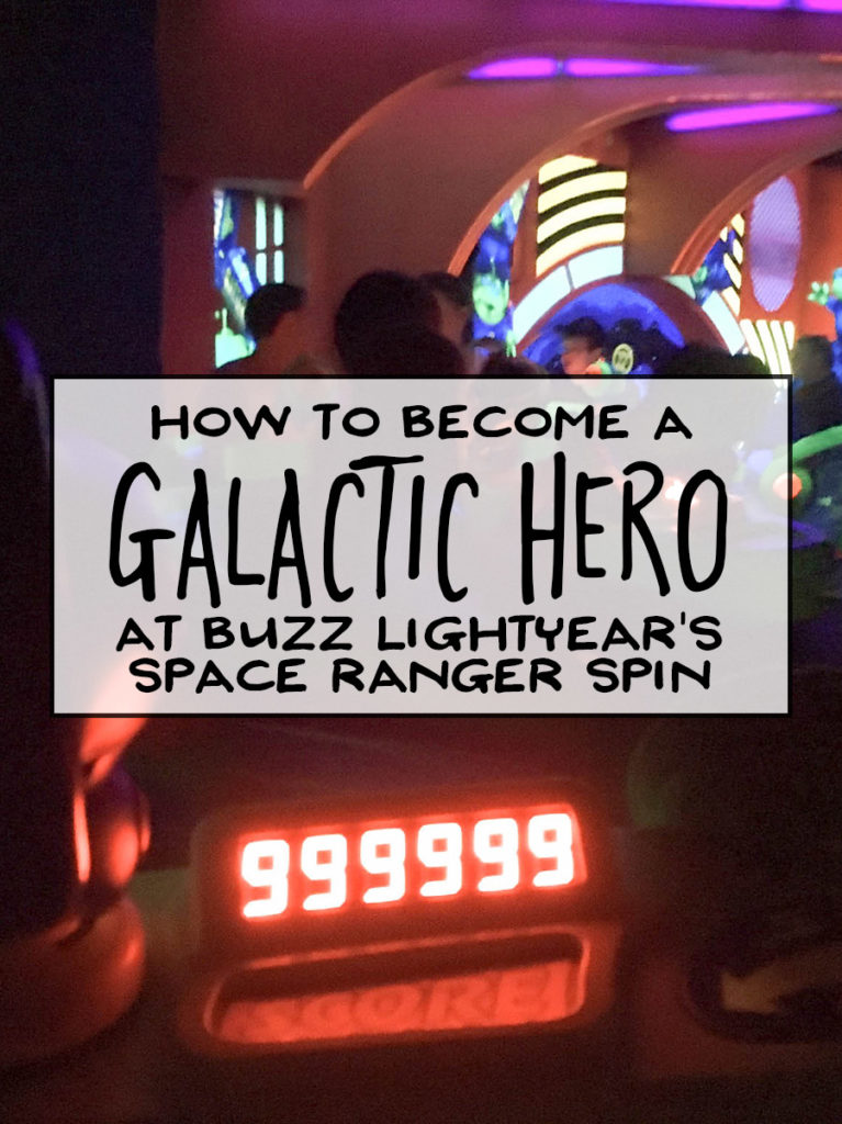 How to Become a Galactic Hero at Buzz Lightyear Space Ranger Spin - Dream Plan Fly