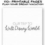 Ultimate Walt Disney World Trip Planner - Dream Plan Fly Shop