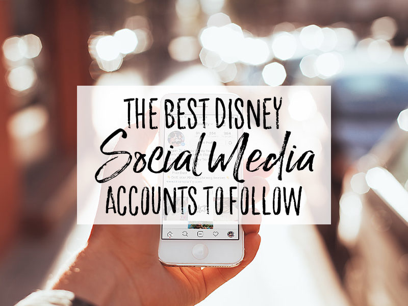 The Best Disney Social Media Accounts to Follow