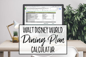 How to Use the Disney Dining Plan Calculator