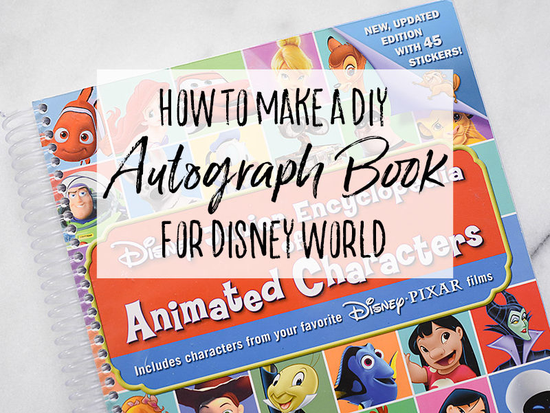 DIY Character Autograph Book for Walt Disney World