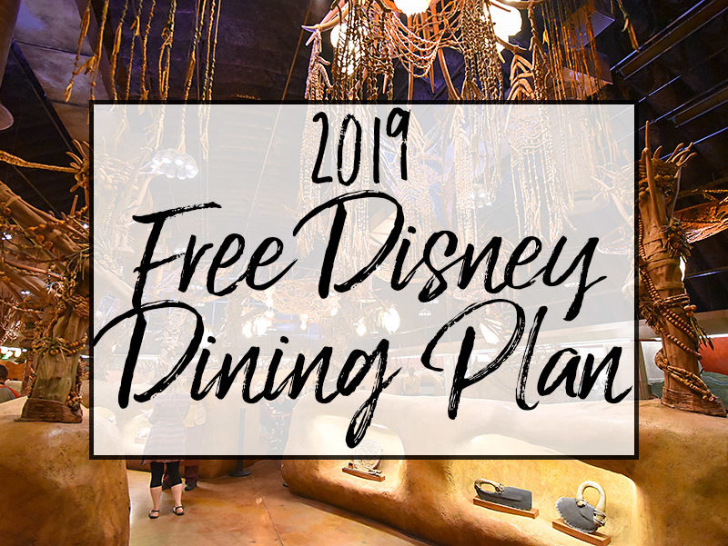2019 FREE Disney Dining Plan Announced!