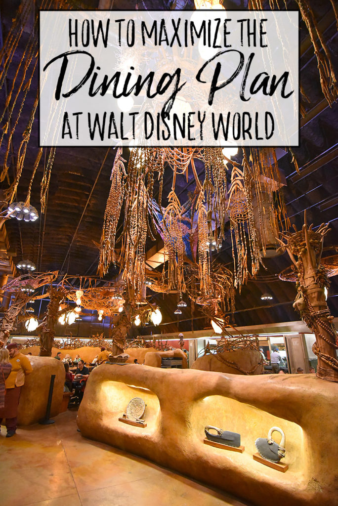 How to Maximize the Disney Dining Plan - Dream Plan Fly
