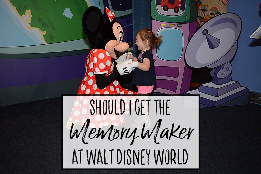 Should I get the Memory Maker at Walt Disney World - Dream Plan Fly